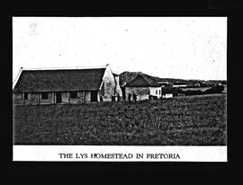 Pretoria. Homestead of the Lys family of John Robert Lys fame.