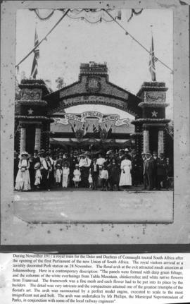 Johannesburg, 28 November 1910. Decorated arch at Park station for visit of the Duke of Connaught...