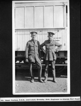 Page 23. Captain Forbes, RSO and Lieutenant Ormsby, District Engineer in Charge Rail Head.